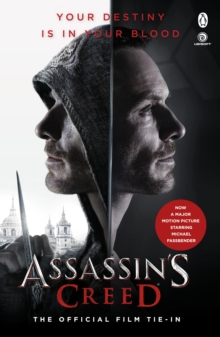 Assassin's Creed: The Official Film Tie-In, Paperback Book