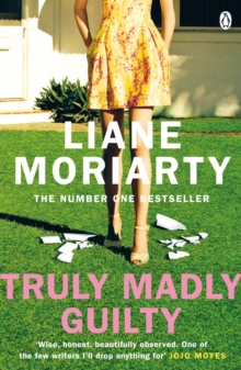 Truly Madly Guilty : From the bestselling author of Big Little Lies, now an award winning TV series, Paperback Book