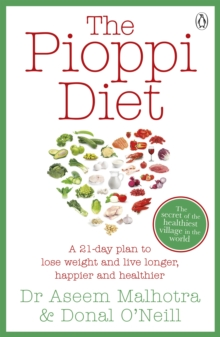 The Pioppi Diet : A 21-Day Lifestyle Plan, Paperback Book