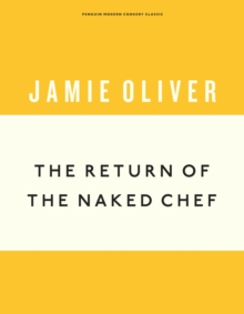 The Return of the Naked Chef, Hardback Book