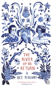 The River of No Return : Penguin Picks, Paperback / softback Book