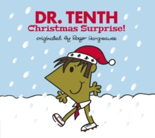 Doctor Who: Dr. Tenth: Christmas Surprise! (Roger Hargreaves), Hardback Book