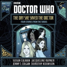 Doctor Who: The Day She Saved the Doctor : Four Stories from the TARDIS, eAudiobook MP3 eaudioBook