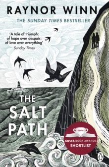 The Salt Path : The Sunday Times bestseller, shortlisted for the 2018 Costa Biography Award & The Wainwright Prize, EPUB eBook