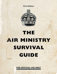 The Air Ministry Survival Guide, EPUB eBook