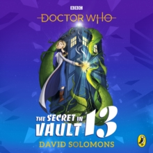 Doctor Who: The Secret in Vault 13, CD-Audio Book