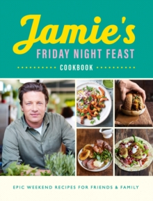 Jamie s Friday Night Feast Cookbook, EPUB eBook