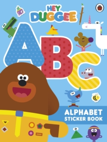 Hey Duggee: ABC : Alphabet Sticker Book, Paperback / softback Book