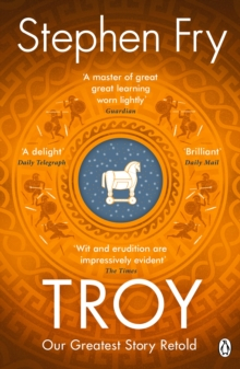 Troy : Our Greatest Story Retold, EPUB eBook