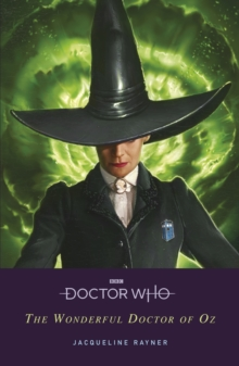 Doctor Who: The Wonderful Doctor of Oz, Paperback / softback Book