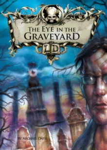 The Eye in the Graveyard, Paperback Book