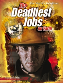 The Deadliest Jobs on Earth, Paperback Book