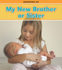 My New Brother or Sister, Paperback Book