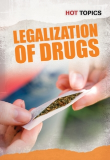 The Legalization of Drugs, Paperback Book