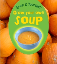 Grow Your Own Soup, Paperback / softback Book