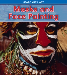 Masks and Face Painting, Hardback Book