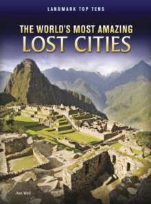The World's Most Amazing Lost Cities, Paperback Book