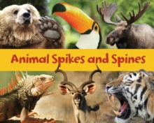 Animal Spikes and Spines, Hardback Book