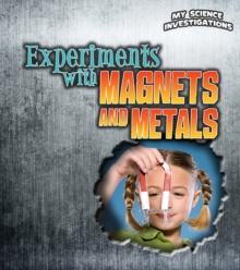 Experiments with Magnets and Metals, Hardback Book