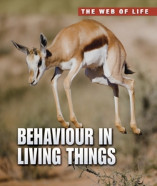 Behaviour in Living Things, Paperback Book