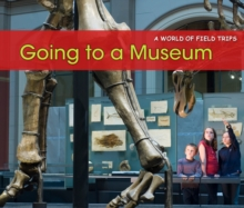 Going to a Museum, Hardback Book