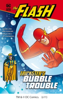 Trickster's Bubble Trouble, Paperback Book