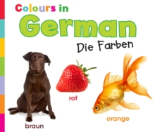 Colours in German : Die Farben, Paperback Book