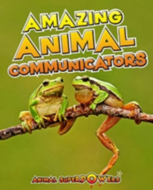 Amazing Animal Communicators, Paperback / softback Book