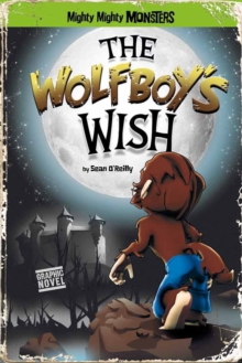 The Wolfboy's Wish, Paperback Book