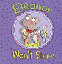 Eleanor Won't Share, Paperback Book