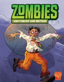Zombies and Forces and Motion, Paperback Book