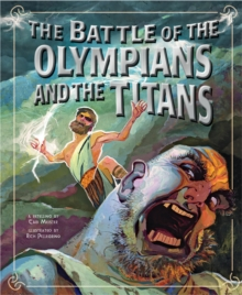 Battle of the Olympians and the Titans, Paperback / softback Book