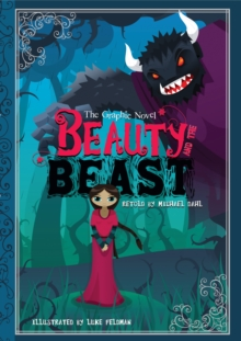 Beauty and the Beast : The Graphic Novel, Paperback Book