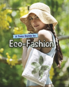 A Teen Guide to Eco-Fashion, Paperback Book