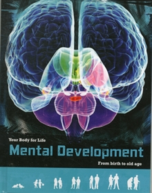 Mental Development : From Birth to Old Age, Hardback Book