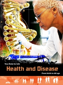 Health and Disease : From Birth to Old Age, Paperback / softback Book