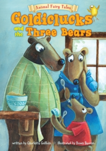 Goldiclucks and the Three Bears, Paperback Book