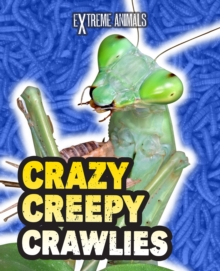 Crazy Creepy Crawlies, PDF eBook