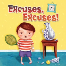 Excuses, Excuses!, Paperback Book