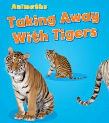 Taking Away with Tigers, Paperback Book