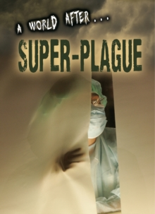 Super-Plague, Hardback Book