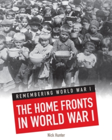The Home Fronts in World War I, Paperback / softback Book