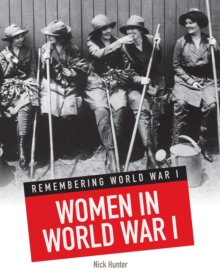 Women in World War I, Paperback / softback Book