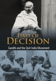 Gandhi and the Quit India Movement, Paperback Book