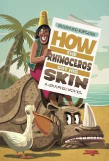 How the Rhinoceros Got His Skin, Paperback Book