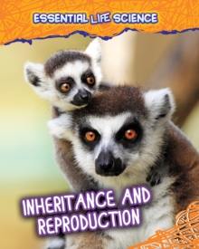 Inheritance and Reproduction, Hardback Book