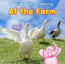 Eddie and Ellie's Opposites at the Farm, Paperback Book