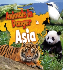 Animals in Danger in Asia, PDF eBook