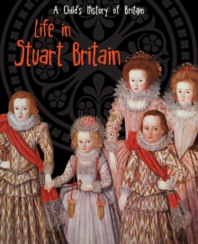 Life in Stuart Britain, Hardback Book
