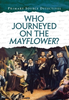 Who Journeyed on the Mayflower?, Paperback / softback Book